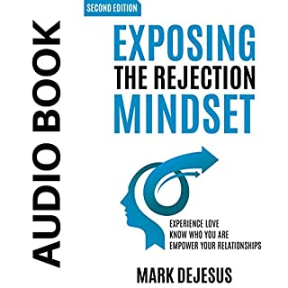 Exposing the Rejection Mindset cover art