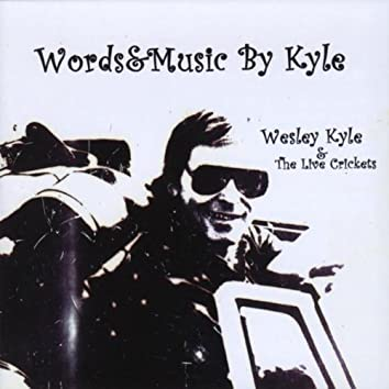 WESLEY KYLE & THE LIVE CRICKETS