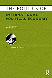 The Politics of International Political Economy (Europa Politics Of...) (English Edition)