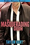 The Masquerading Groom