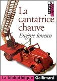 La Cantatrice chauve - Gallimard - 28/10/1998