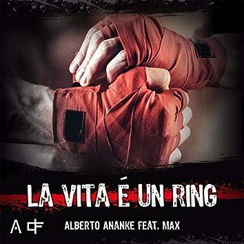 La vita è un ring (feat. Max)