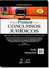 Questões Objetivas Com Gabarito E Justificação. Penal E Processo Penal - Coleção Para Passar Em Concursos Jurídicos. Volume 3