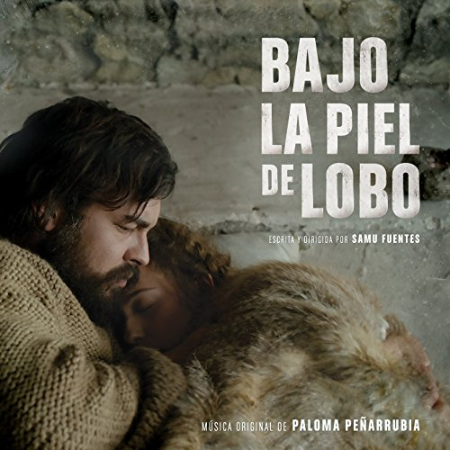 Bajo La Piel De Lobo (Original Motion Picture Soundtrack)