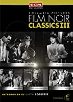 Columbia Pictures Film Noir Classics III (The Mob / My Name is Julia Ross / The Burglar / Drive a Crooked Road / Tight