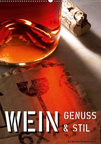 Wein-Genuss & Stil (Wandkalender 2021 DIN A2 hoch)