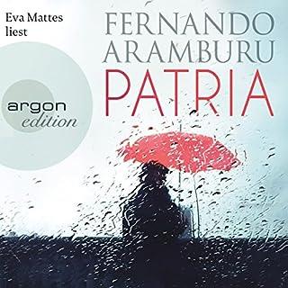 Patria                   Autor:                                                                                                                                 Fernando Aramburu                               Sprecher:                                                                                                                                 Eva Mattes                      Spieldauer: 16 Std. und 26 Min.     324 Bewertungen     Gesamt 4,6