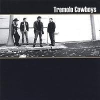 Tremolo Cowboys Self-Titled
