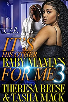 It s His Other Baby Mama s For Me 3  An Urban Romance