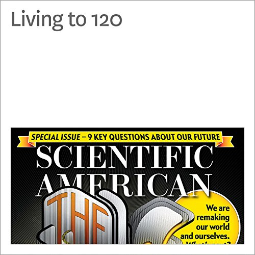 Living to 120 audiobook cover art