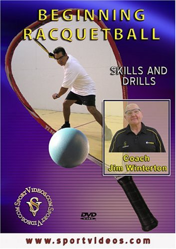 Beginning Racquetball Skills and Drills DVD featuring Coach Jim Winterton