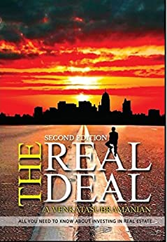 THE REAL DEAL: All you need to know about investing in Real Estate (Trilogy Book 1) by [A Venkatasubramanian, Vidya Ramakrishnan, Sujatha Ramakrishnan]