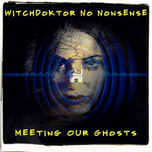 Witchdoktor NO, Nonsense
