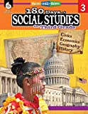 180 Days of Social Studies: Grade 3 - Daily Social Studies Workbook for Classroom and Home, Cool and Fun Civics Practice, Elementary School Level ... Created by Teachers (180 Days of Practice)
