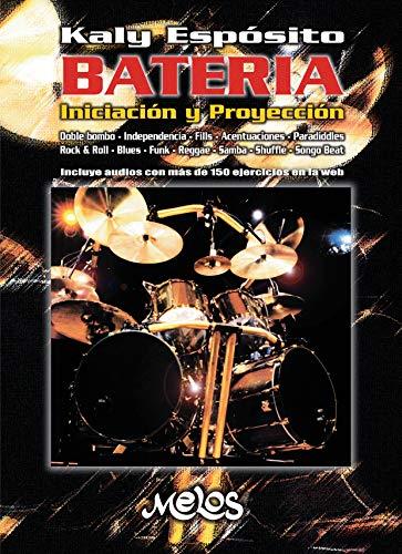 Batería: Iniciación y proyección (Batería y percusión - Como tocar - Método nº 2)