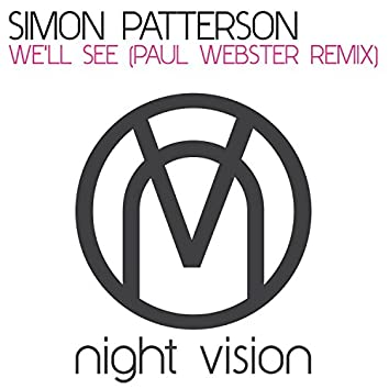 We'll See (Paul Webster Remix)