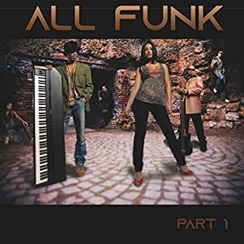 All Funk, Pt. 1
