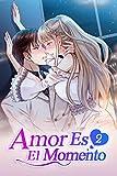 Amor Es El Momento 2: Llévate tu anillo y sal de mi casa
