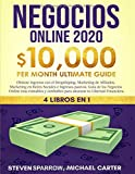 Negocios Online: 4 Libros en 1 - Obtiene ingresos con el Dropshiping, Marketing de Afiliados,...