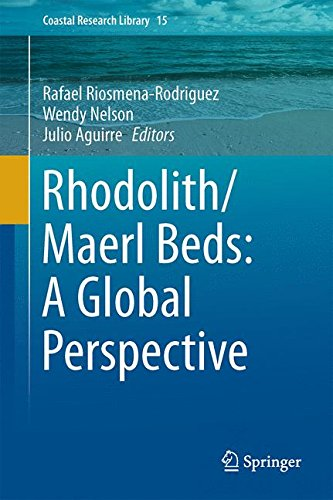 Rhodolith/Maërl Beds: A Global Perspective (Coastal Research Library (15), Band 15)