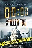 STILLER TOD: Thriller (Dan Taylor) - Rachel Amphlett