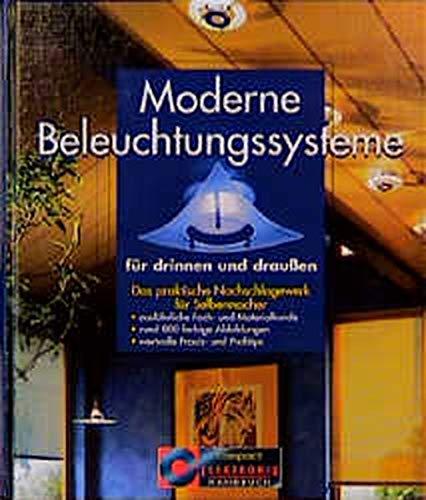 Moderne Beleuchtungssysteme (Compact Elektronik Handbuch)