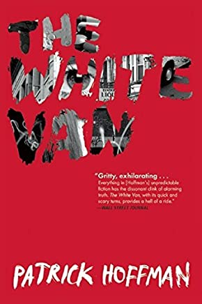 The White Van by Patrick Hoffman (2015-09-15)