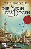 Der Spion des Dogen: Roman (Davide Venier 1)