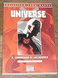 Universe X Tome 3 - Grandeur et décadence