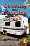 Cooking and Camping with Cass