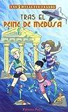 Tras El Peine De Medusa (LAS 3 HIJAS DEL DRAGON)