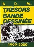 Les Trésors de la bande dessinée mondiale, 1999 2000