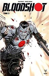 Bloodshot, tome 3 par Tim Seeley