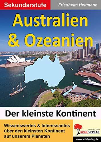 Australien & Ozeanien: Den kleinsten Kontinent unter die Lupe genommen
