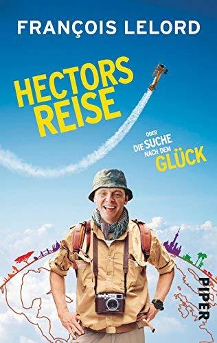 Hectors Reise: oder die Suche nach dem Glück ( 11. August 2014 )