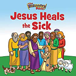 Jesus Heals the Sick (The Beginner's Bible)