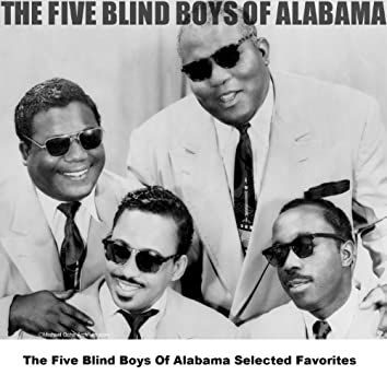 The Five Blind Boys Of Alabama Selected Favorites