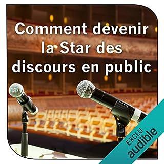 Couverture de Comment devenir la Star des discours en public