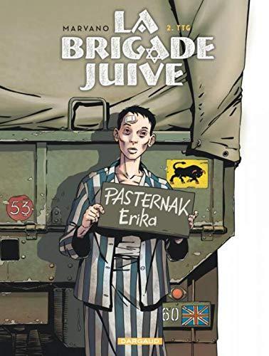 La Brigade juive - tome 2 - TTG