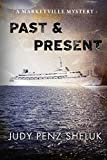 Past & Present (A Marketville Mystery)