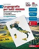 La geografia per tutti. Per le Scuole medie inferiori. Con Contenuto digitale (fornito ele...