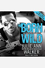 Born Wild: Library Edition (Black Knights, Inc) CD