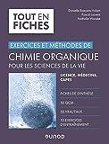 Chimie organique pour les sciences de la vie - Exercices et méthodes - Exercices et méthodes
