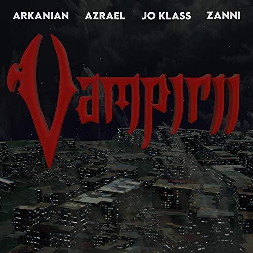 Arkanian feat. Azrael, Jo Klass & ZAnni