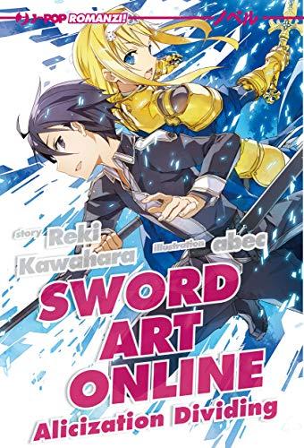 Alicization dividing. Sword art online (Vol. 13)