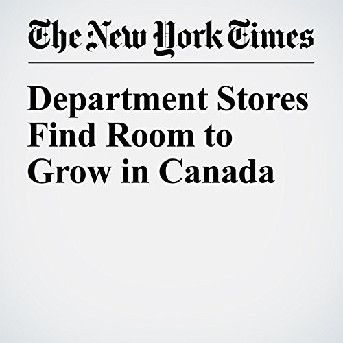 Department Stores Find Room to Grow in Canada audiobook cover art