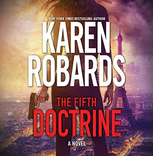 The Fifth Doctrine     The Guardian, Book 3              By:                                                                                                                                 Karen Robards                               Narrated by:                                                                                                                                 Julia Whelan                      Length: 9 hrs and 49 mins     200 ratings     Overall 4.8