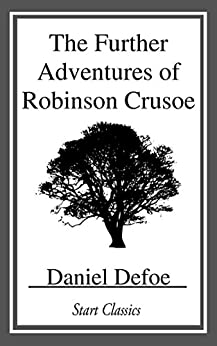 The Further Adventures of Robinson Cr by [Daniel Defoe]