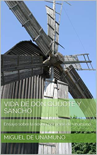 Vida De Don Quijote y Sancho: Ensayo sobre la novela por parte de Unamuno