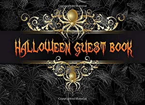 Halloween Guest Book: Halloween Party Guestbook | Scary Spiders | 8.25 x 6 Sized, 110 Pages | Ideal for Halloween Costume Party | Halloween Guestbook ... Party | Adult Halloween Party Memory Book